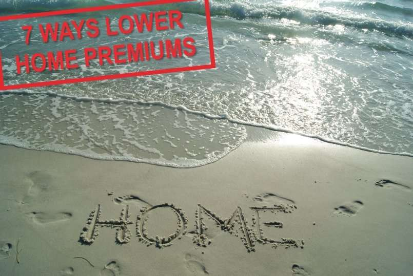 7 Ways to Lower Your Homeowners Insurance Premiums