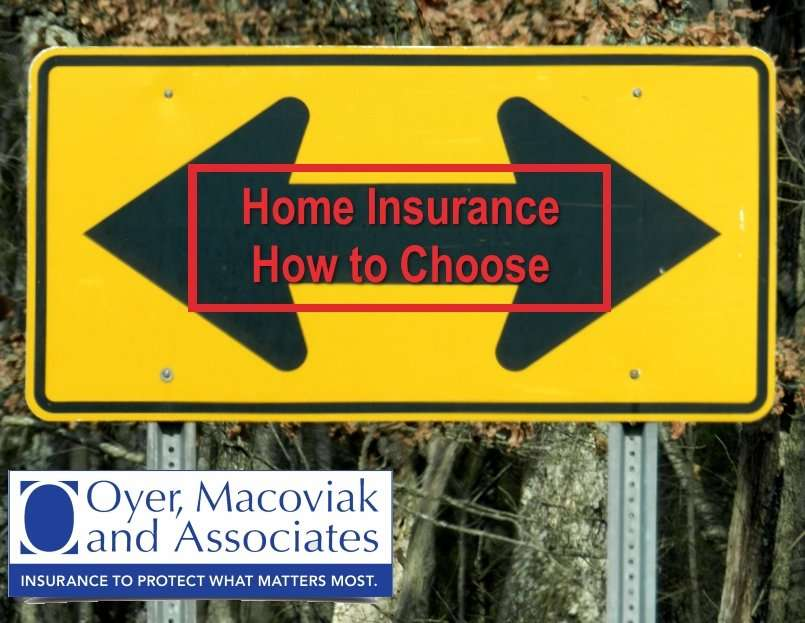 How to Choose Home Insurance