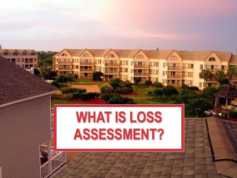 Loss Assessment Home Insurance