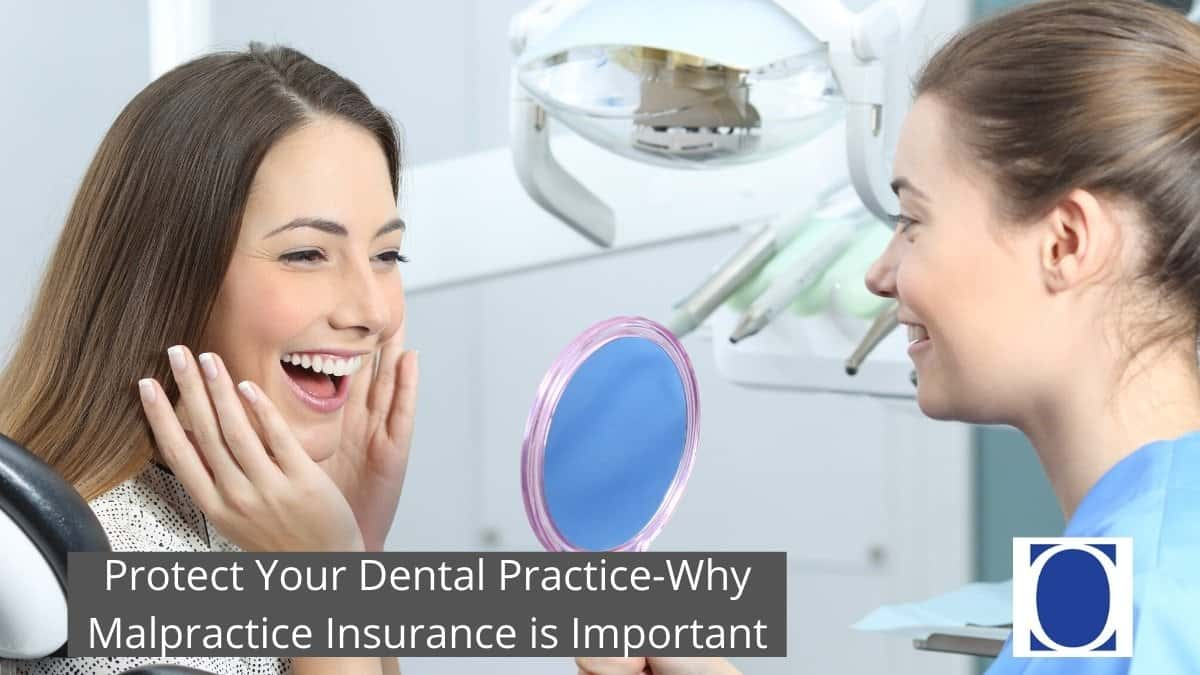 Protect Your Dental Practice – Why Malpractice Insurance is Important
