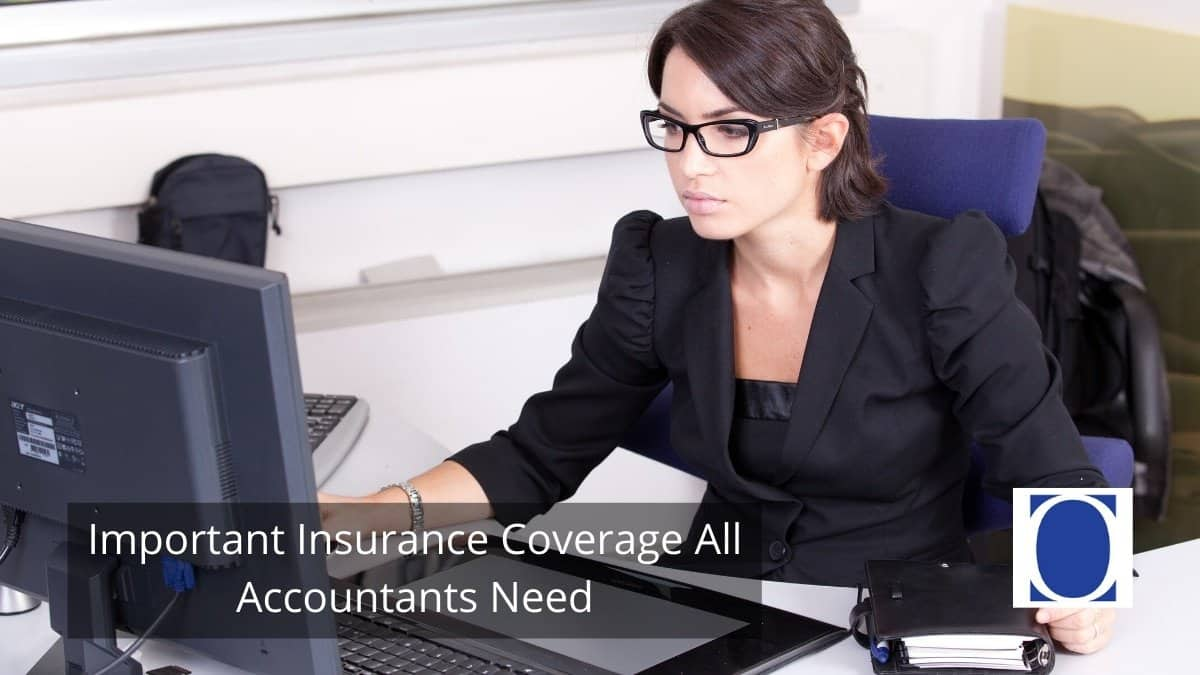 Important Insurance Coverage All Accountants Need