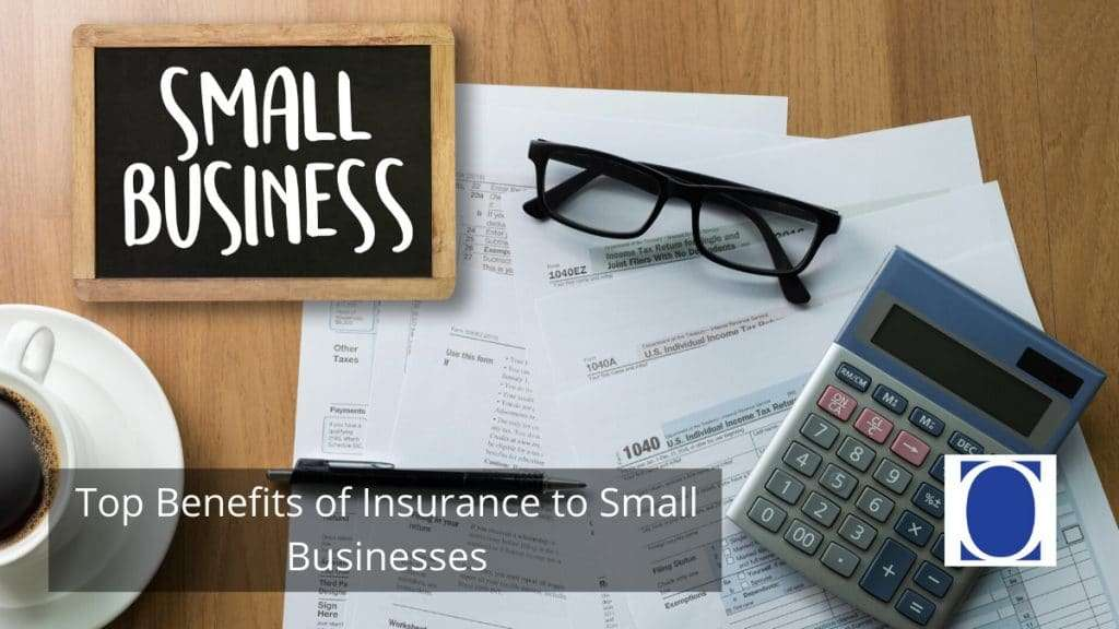 Top Benefits of Insurance to Small Businesses