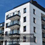 Things to Consider When Choosing a Renter's Insurance Policy
