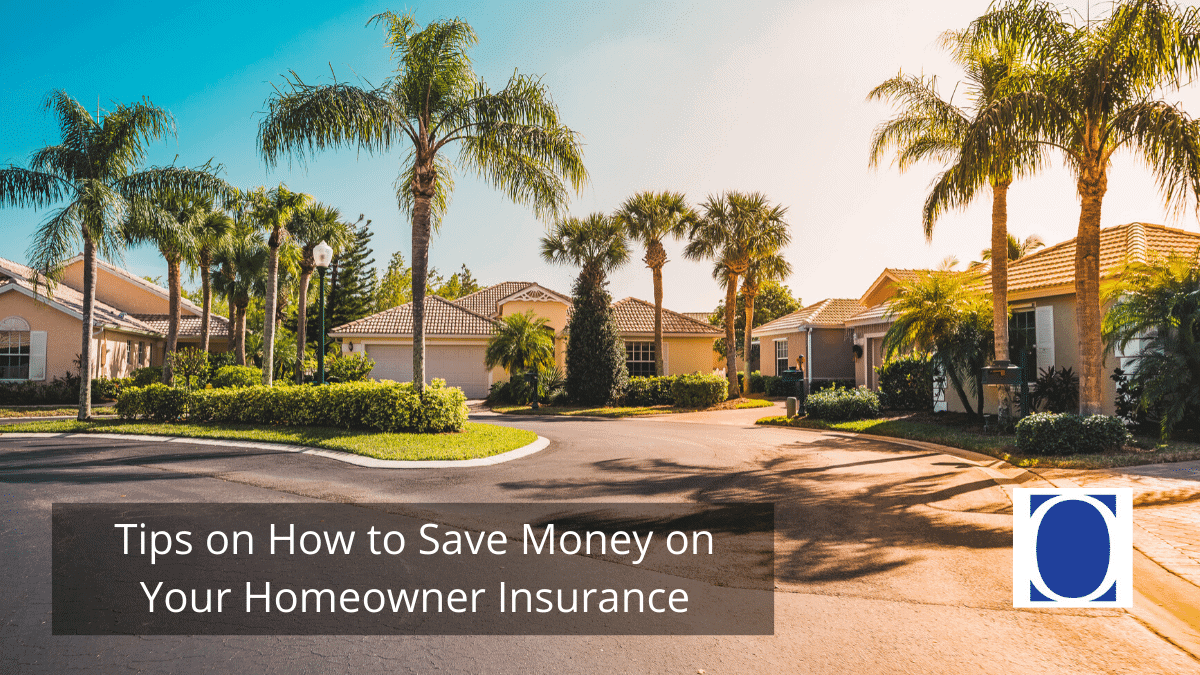 Tips on How to Save Money on Your Homeowner Insurance